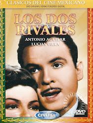 Los Dos Rivales (Lucha Villa)