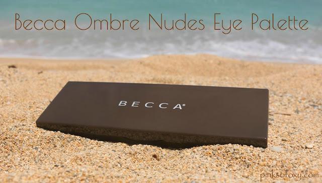 Becca Ombre Nudes Palette