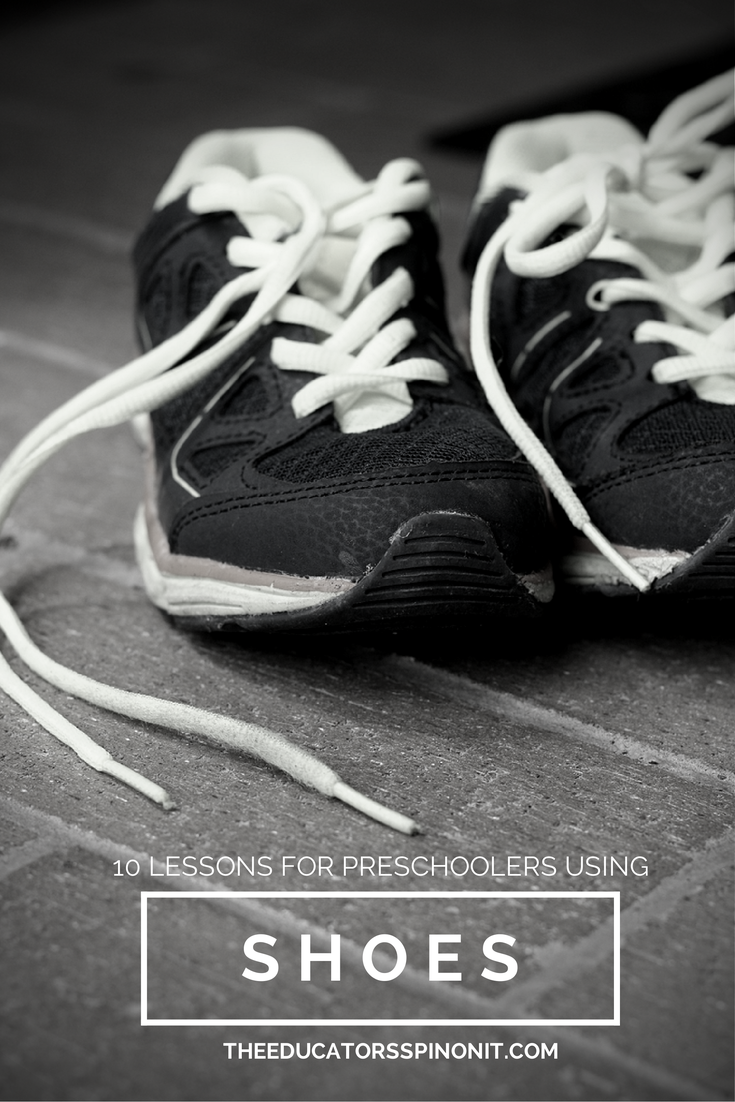 10 Preschool Lessons using Shoes from The Educators' Spin On It PreK Shoe Theme, preschool lessons, preschool math, hands on math, preschool literacy #Playfulpreschool