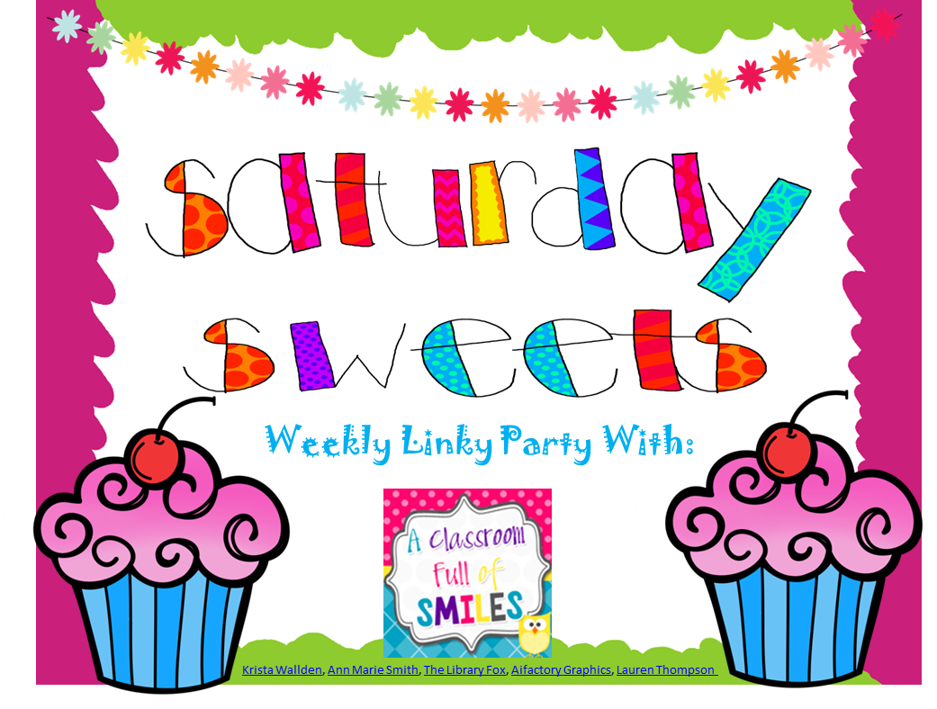 January 25 - Saturday Sweets Weekly Linky Party