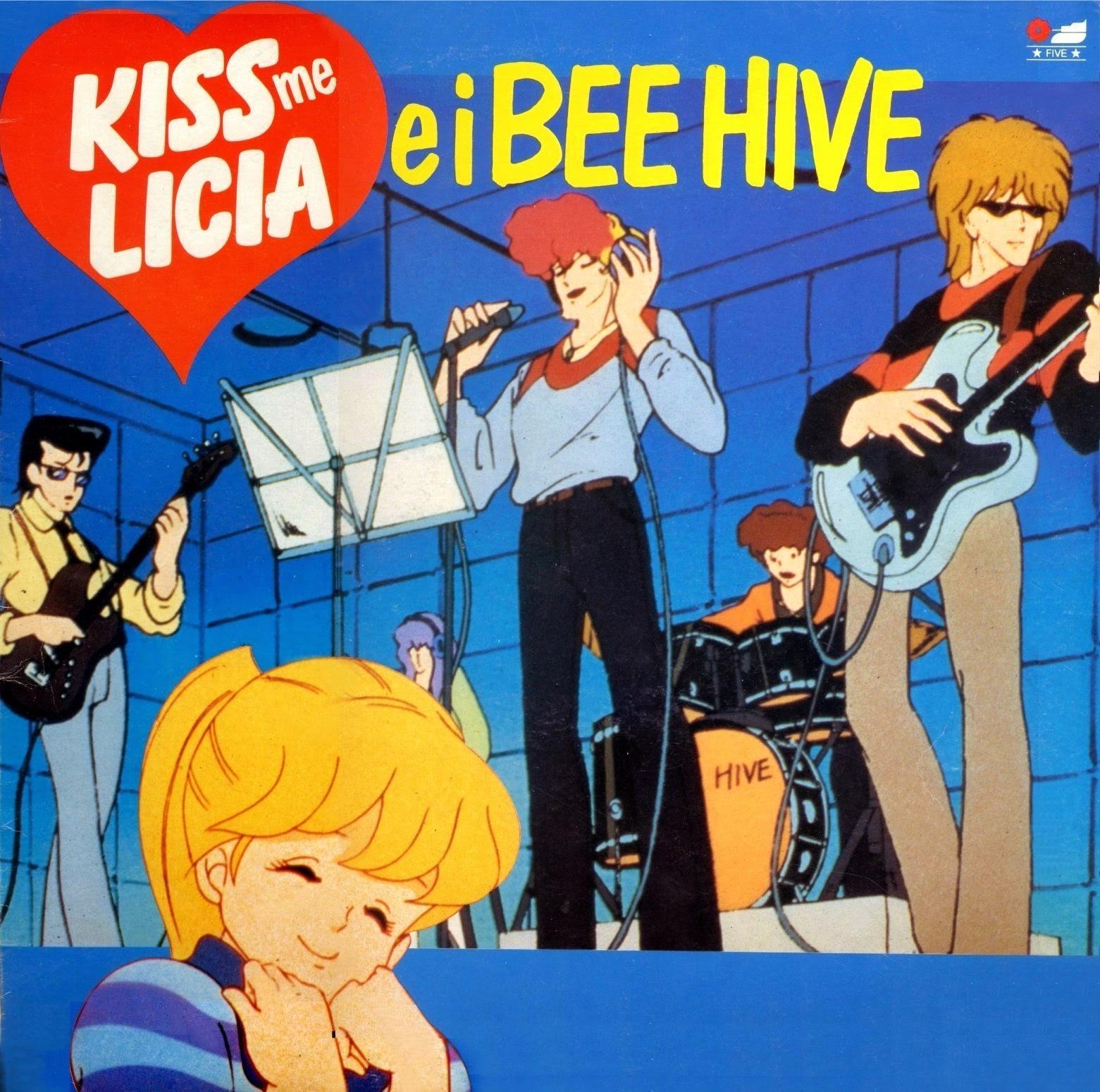 Kiss Me Licia e i Bee Hive