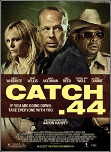 Download Baixar Filme Catch .44   Dublado