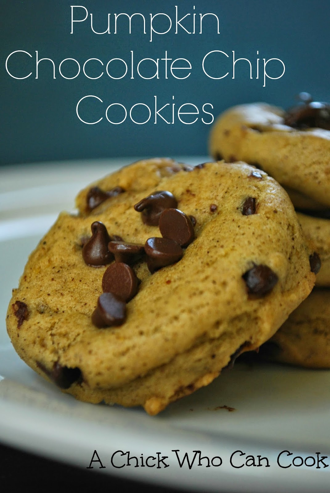 Chick Who Can Cook: Pumpkin Chocolate Chip Cookies