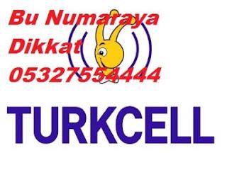 turkcell bu numarasina dikkat 05327554444 h3214 Turkcell Bu Numarasına Dikkat 05327554444