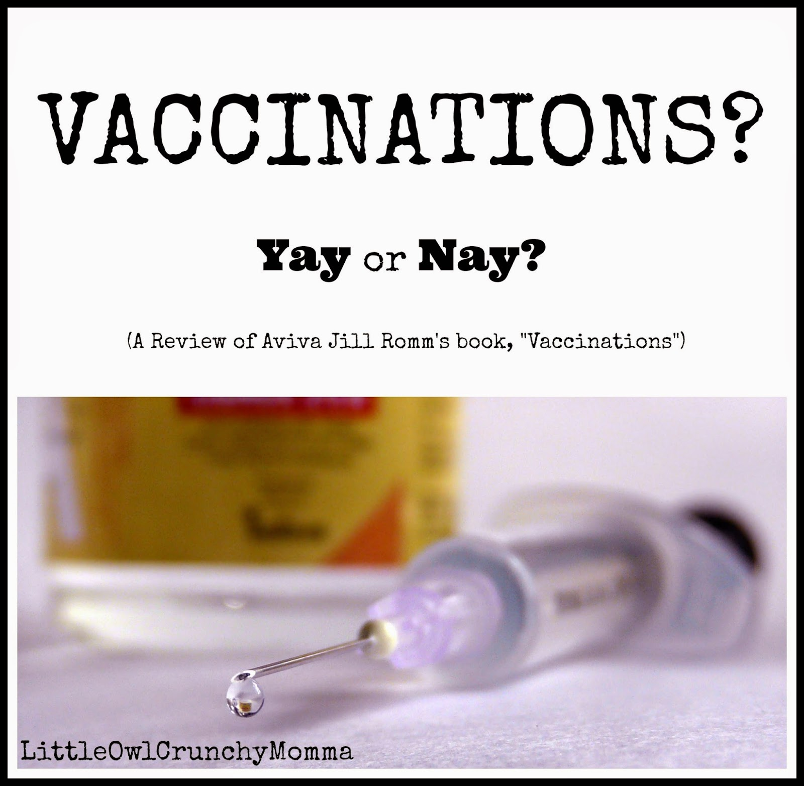 Vaccinations: LittleOwlCrunchyMomma: Review (and GIVEAWAY) Of