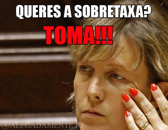 Imagem de Maria Luís Albuquerque – Queres a Sobretaxa? Toma!!!