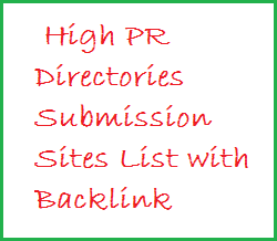 High Page Rank,Directories Submission,Sites List,Backlink