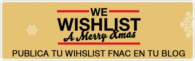 http://www.fnac.es/Guides/es-ES/microsites/navidad_2014/site_wishlist/wishlist_concurso.aspx?OriginClick=YES&Origin=mailes_3503b0d