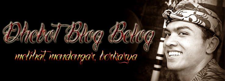 Dhebot Blog Belog