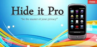 Tips Mengamankan Data Android, Aplikasi Hide It Pro