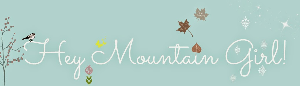 Hey Mountain Girl!