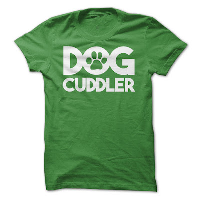 Dog Cuddler T Shirts And Hoodies