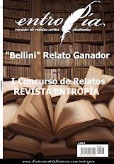 """1er Premio Relato REV. ENTROPÍA (por """"Bellini"""")"""