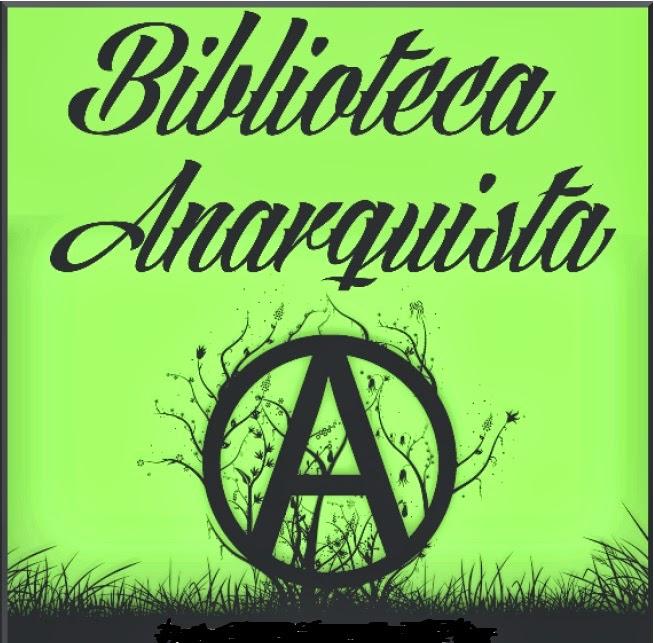 Más de 300 textos (.html) sobre anarquismo