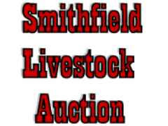 Smithfield Livestock Auction ~ Smithfield, UT.