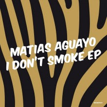 clubmusicsource.com Matias Aguayo   I Dont Smoke EP