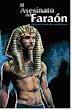 El asesinato del faraón