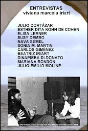 ENTREVISTAS: JULIO CORTÁZAR, ESTHER DITA KOHN DE COHEN, ELISA LERNER, NAVA SEMEL, SUSY DEMBO,