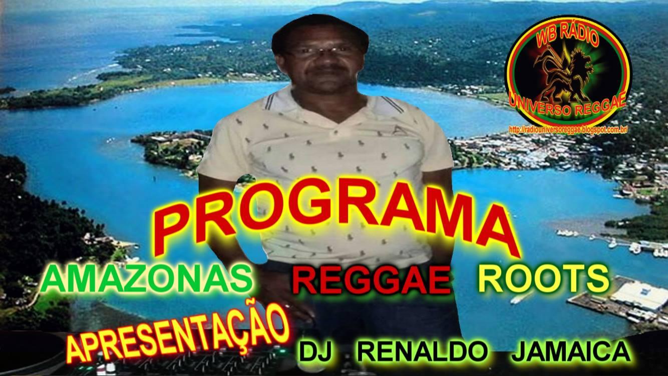 PROGRAMA AMAZONAS REGGAE ROOTS