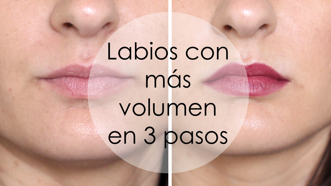 tutorial labios más volumen lips look lipsktick lipliner etnia kiko makeup maquillaje