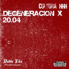 Cultura HHH - Degeneracion X (2004)