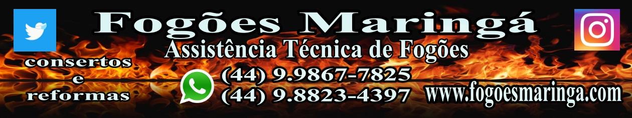 Fogões Maringá   -   Assistência Técnica de Fogões
