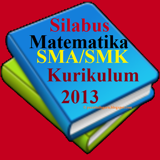 Silabus Matematika Sma Smk Kelas Xi Kurikulum 2013 Pusat Info Guru