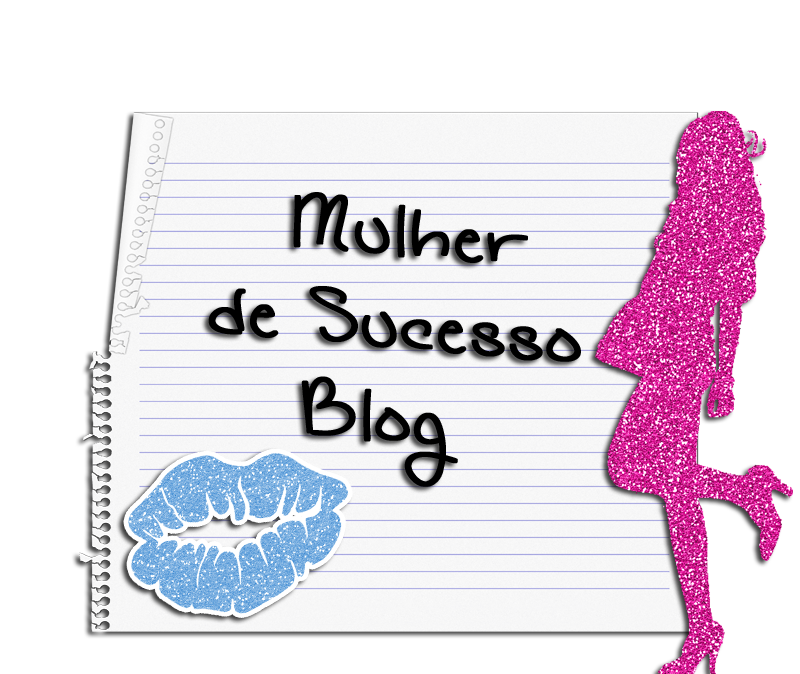 .:: Blog Mulher de Sucesso::.