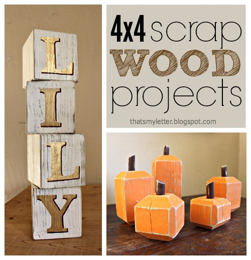 wood scrap projects: 4x4s