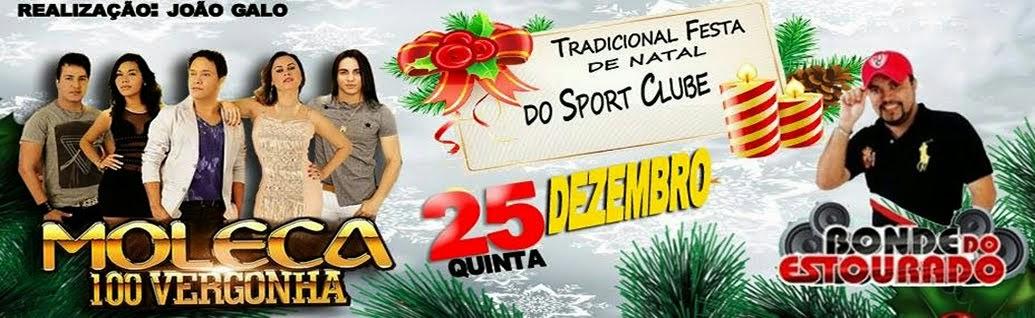 Tradicional Festa de Natal no Sport Clube- Dia 25 de Dezembro
