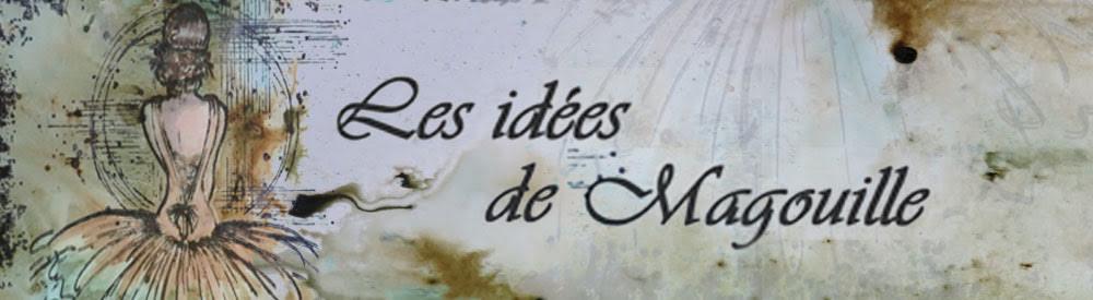 Les idées de Magouille