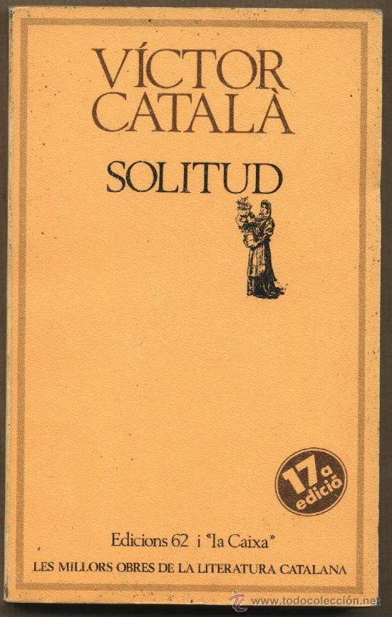 Víctor Català, Solitud