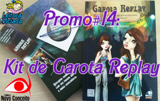 Promo#14: Kit da Novo Conceito de Garota Replay, da Tammy Luciano