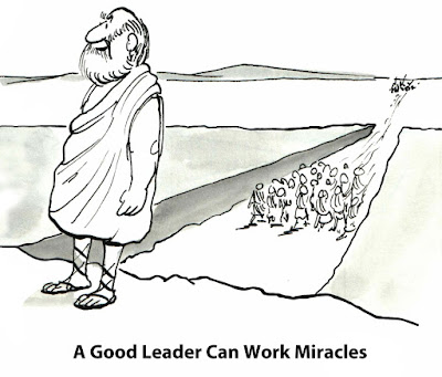 Moses as a cartoon figure is drawn as the leader of his tribe through the red sea with the caption: A Good Leader Can Work Miracles