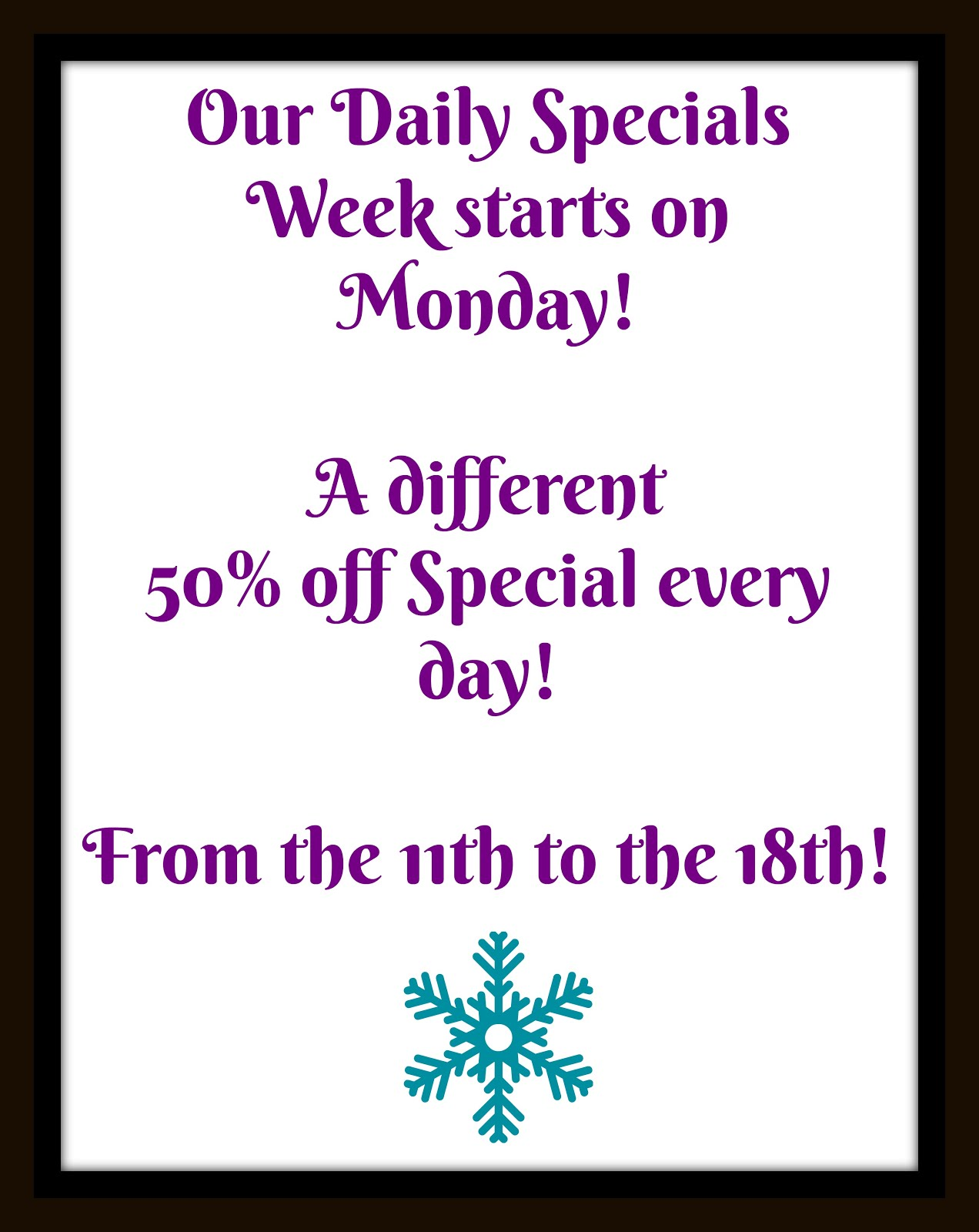 The Daily Specials Week!