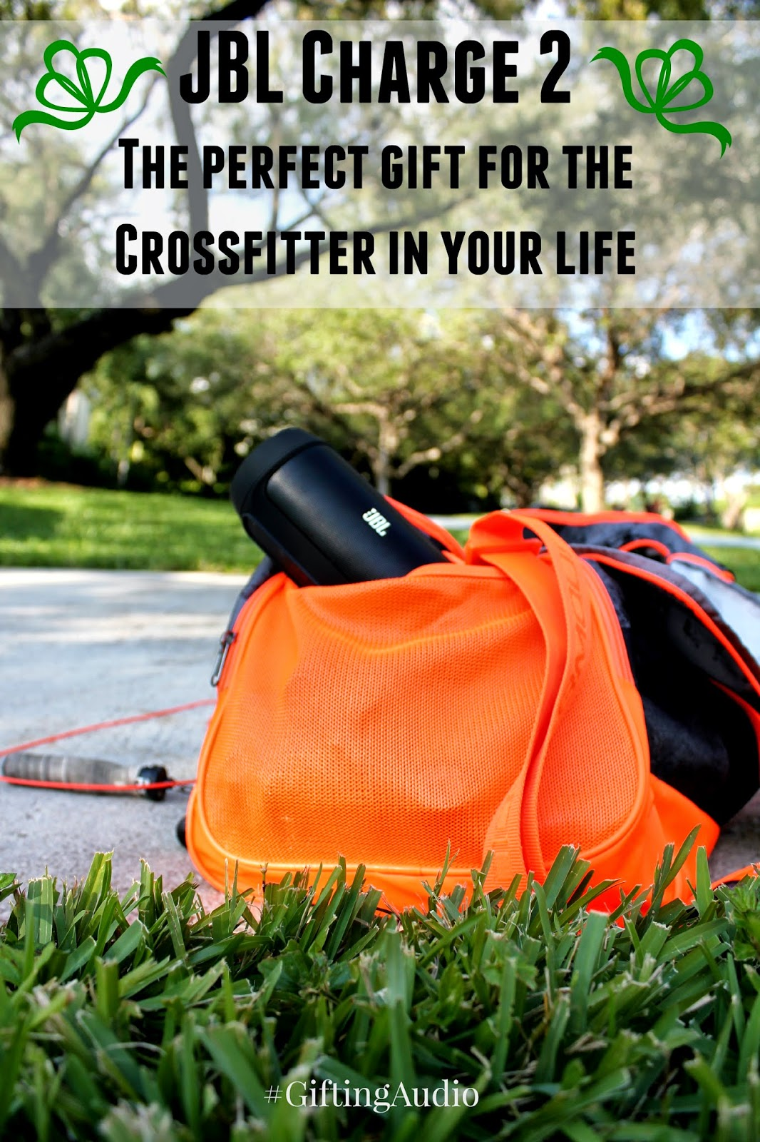 JBL Charge 2: The Perfect Gift for the Crossfitter in your life! #GiftingAudio #ad