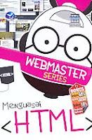 AJIBAYUSTORE  Judul Buku : Webmaster Series – Menguasai HTML Pengarang : Wahana Komputer Penerbit : ANDI