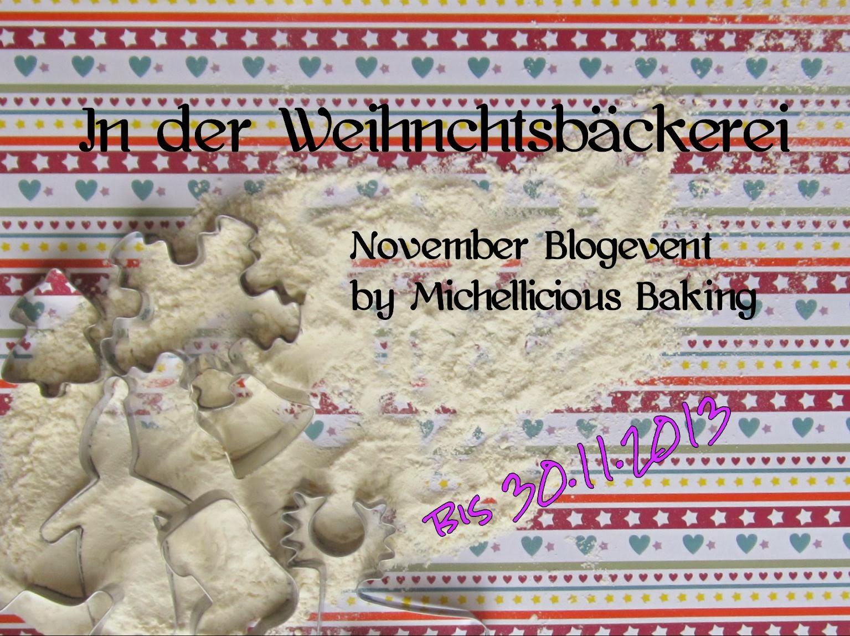 http://michelliciousbaking.blogspot.de/2013/11/blogevent-in-der-weihnachtsbackerei.html