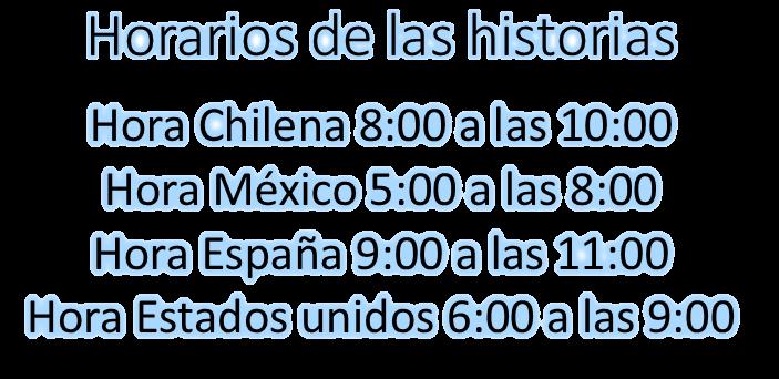 Horarios de las historias según el respectivo país