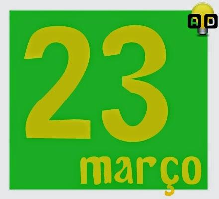 história do dia 23 de março
