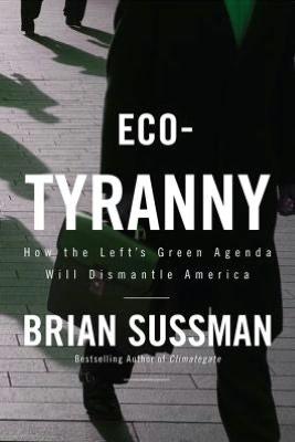 Eco-Tyranny by Brian Sussman
