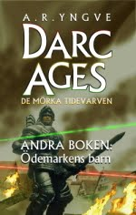 DARC AGES By A.R.Yngve