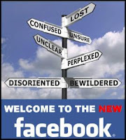 Photo of signpost with signs that say: Lost, confused, unclear, perplexed, disoriented, bewildered. Underneath the title reads: Welcome to the new Facebook.
