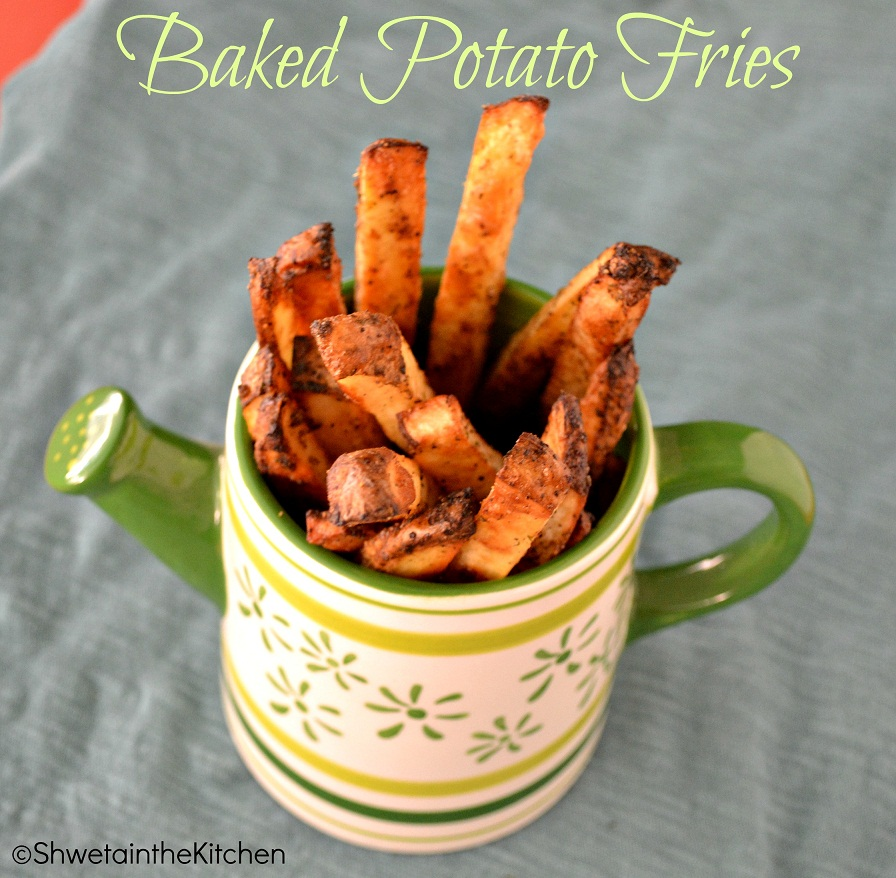 Shweta in the Kitchen: Oven Roasted Potato Fries - Baked Potato Fries