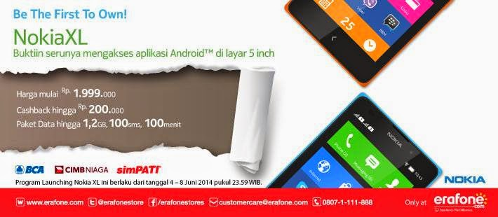 Nokia XL Cashback Rp 200.000 di Erafone