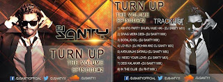 DJ SANTY - TURN UP THE VOLUME EPISODE 02