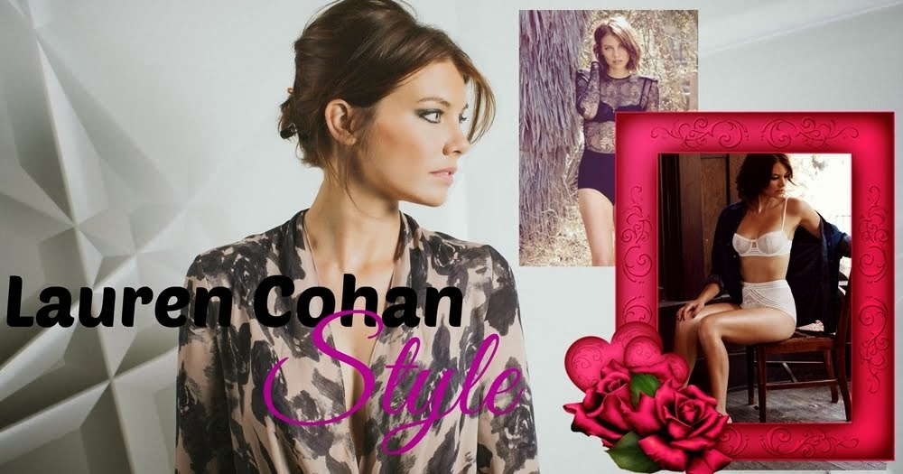 Lauren Cohan Style