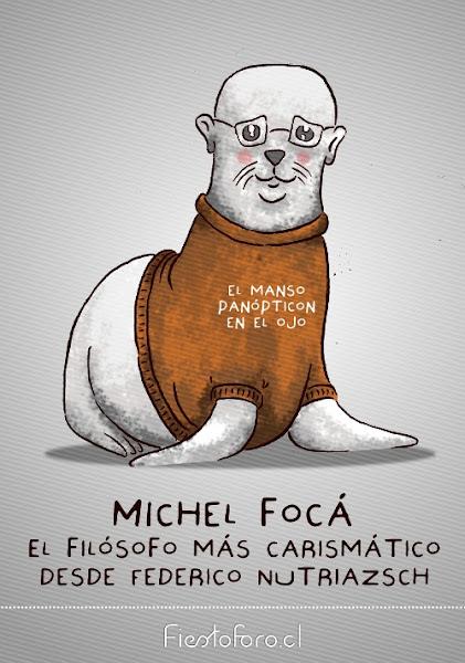 Una foca muy tiernucha que se asemeja a Michel Foucault, el filósofo postmoderno. El chaleco de la foca dice -El manso panópticon en el ojo-. Abajo la leyenda -Michel Focá el filósofo más carismático desde Federico Nutriazsch-
