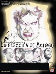 LA ELECCIÓN DE ACIAGO (2.009)