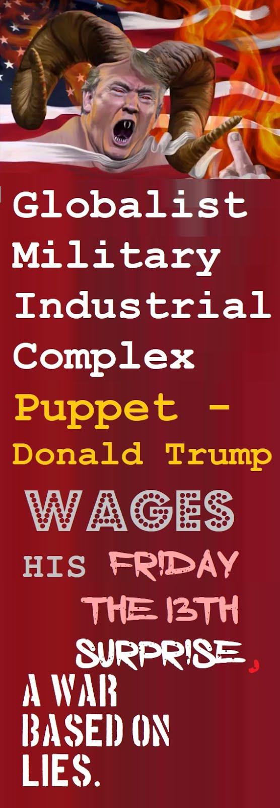 Puppet Trump Wages War
